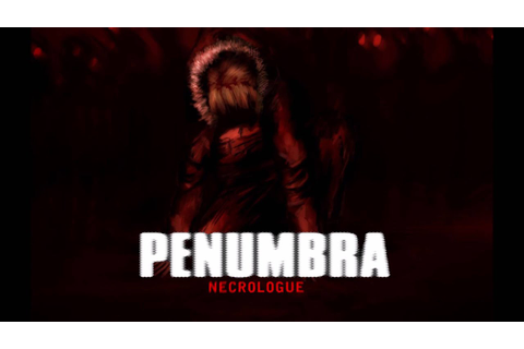 Penumbra Necrologue OST: Drex Wiln - Eclips - YouTube