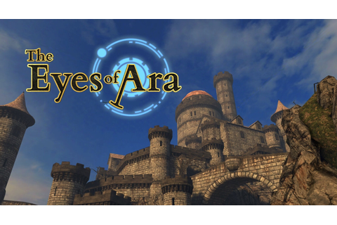 The Eyes of Ara: 100% Complete Walkthrough Guide ...