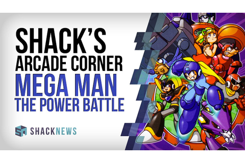 Shack's Arcade Corner: Mega Man The Power Battle - YouTube