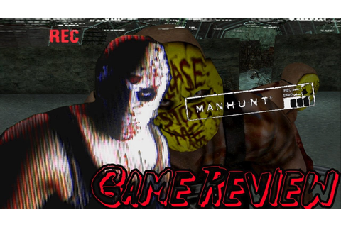 MANHUNT Game Review - YouTube