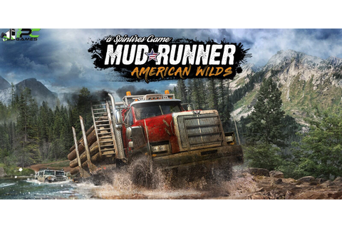 Spintires MudRunner American Wilds PC Game Free Download