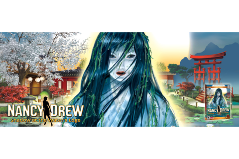 Buy Nancy Drew: Shadow at the Water's Edge | Her Interactive