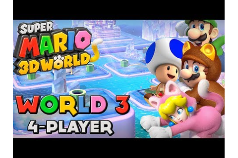 Super Mario 3D World - World 3 (4-Player) - YouTube