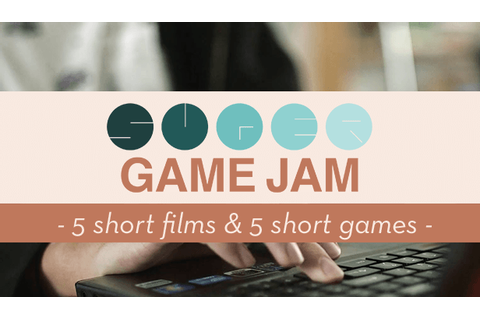 Super Game Jam : 5 shorts films & 5 short games - Metatrone