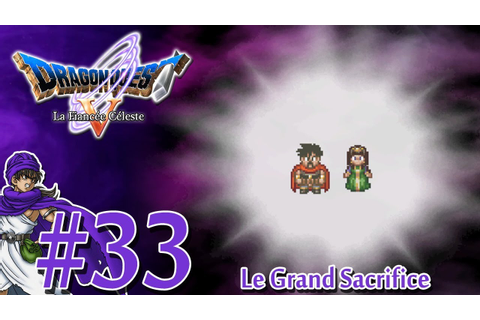 [Let's Play] Dragon Quest 5 : La Fiancée Céleste FR HD #33 ...