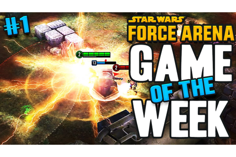 Star Wars: Force Arena - Game of the Week #1 - YouTube