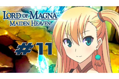 Lord of Magna: Maiden Heaven - Walkthrough Part 11 Chapter ...