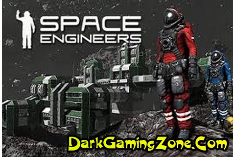 Space Engineers Game - Free Download Full Version For PC