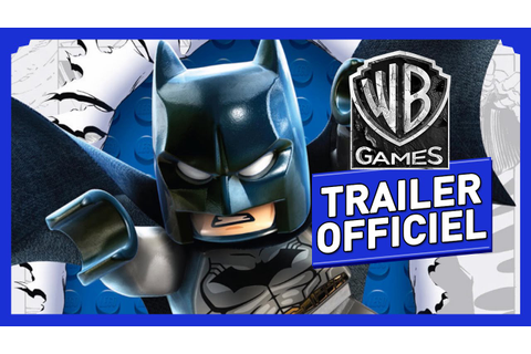 LEGO Batman 3 : Au-delà de Gotham - Trailer Officiel ...