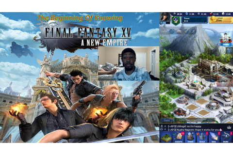Final Fantasy XV A New Empire Ep 1 The Beginning Of ...