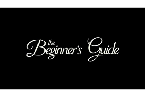 The Beginner's Guide - Trailer - YouTube