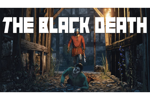 The Black Death Gameplay - Medieval Plague Survival - Let ...