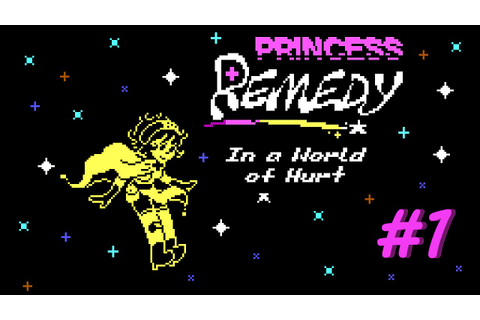 Princess Remedy in a World of Hurt Episode 1 - YouTube
