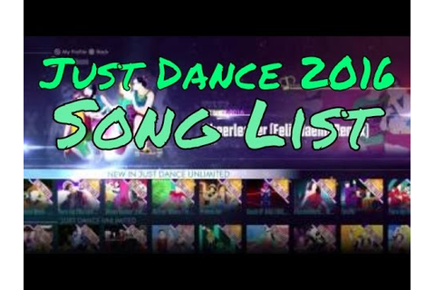 What Songs Are On Just Dance 2016? All / Full / Song List ...