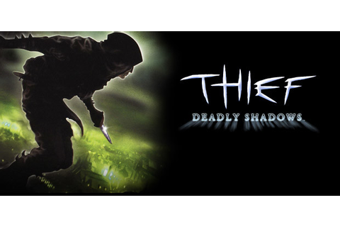 News & Updates on [Thief 3 - Dark Project - Deadly Shadows ...
