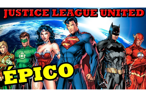 JUSTICE LEAGUE UNITED - Fan Game BR ESPETACULAR - YouTube