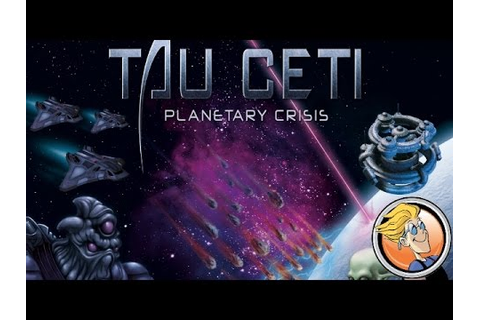 Tau Ceti: Planetary Crisis — Origins Game Fair 2016 - YouTube