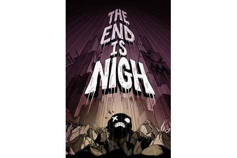 The End Is Nigh (video game) - Wikipedia