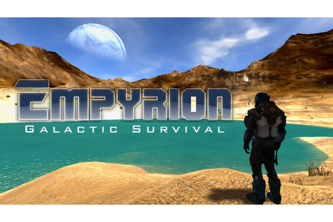What is... Empyrion Galactic Survival (Space Sim Sandbox ...