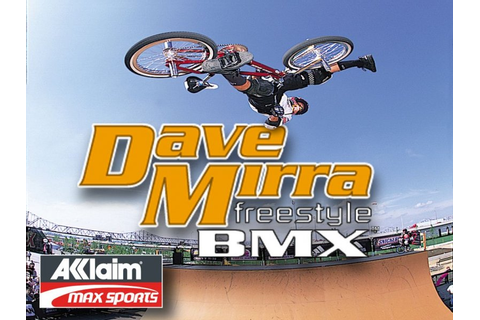 Free Download (wwwdownloadall): Dave Mirra Freestyle BMX ...