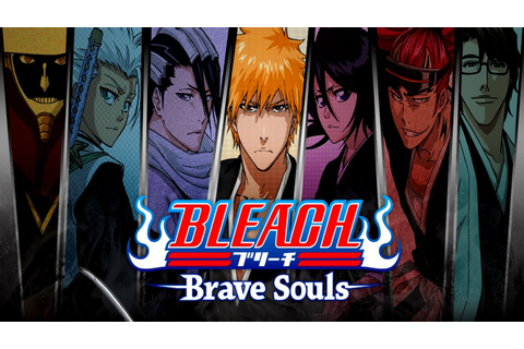 BLEACH Brave Souls Cheats: Tips & Strategy Guide | Touch ...
