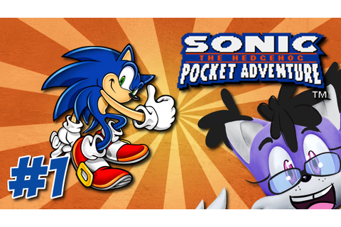 "Blast to the Past! - ""Sonic Pocket Adventure"" Part 1 - YouTube"