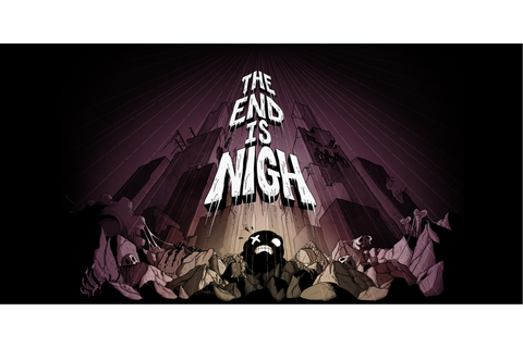 The End Is Nigh | Nintendo Switch download software ...