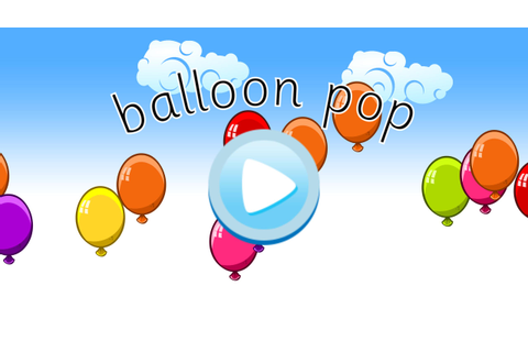 Balloon Pop Game for Android - APK Download