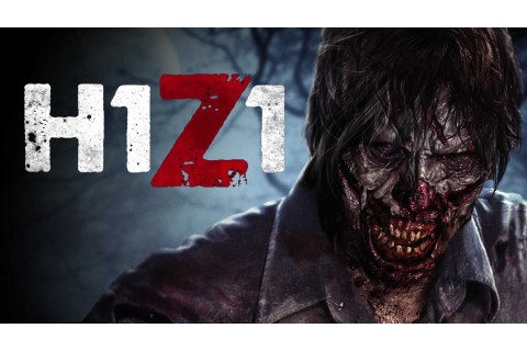 H1Z1: Just Survive - Game introduction - Don't Let the ...
