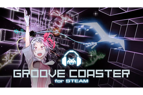 Groove Coaster for Steam launches July 16 - Gematsu