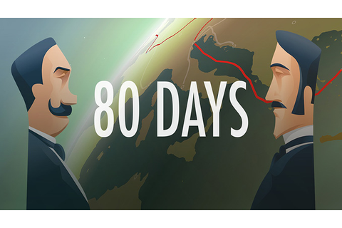 80 Days - Download - Free GoG PC Games