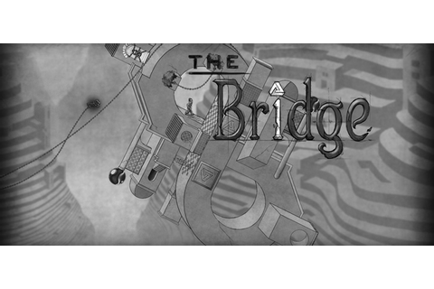 The Bridge Free Download Full PC Game FULL Version