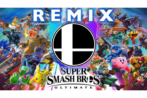 Super Smash Bros. Ultimate Remix - YouTube