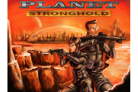 Download Planet Stronghold Full PC Game