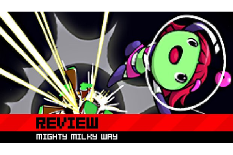 Review: Mighty Milky Way