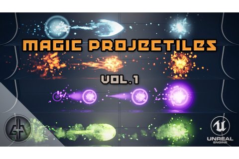 Magic Projectiles Volume 1 - Unreal Engine - YouTube