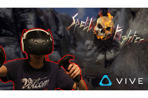 HTC Vive Spell Fighter VR (Gameplay) - YouTube