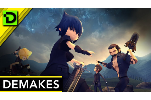 Demakes? Final Fantasy XV: Pocket Edition and Dragon Quest ...
