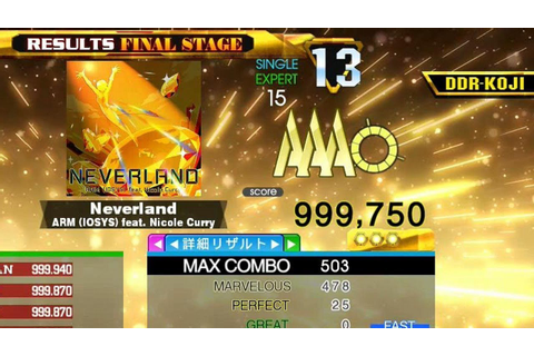 [DDR A20]Neverland[Single-EXPERT]999,750 PFC by DDR-KOJI ...