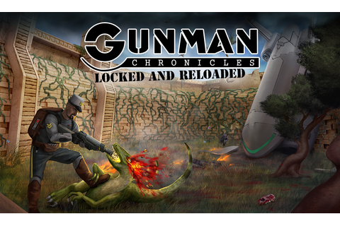 Gunman Chronicles: Locked and Reloaded mod for Half-Life ...