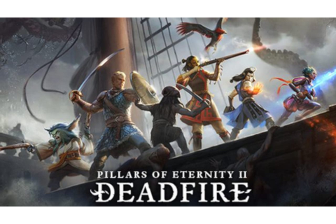 Pillars of Eternity II: Deadfire - FREE DOWNLOAD | CRACKED ...
