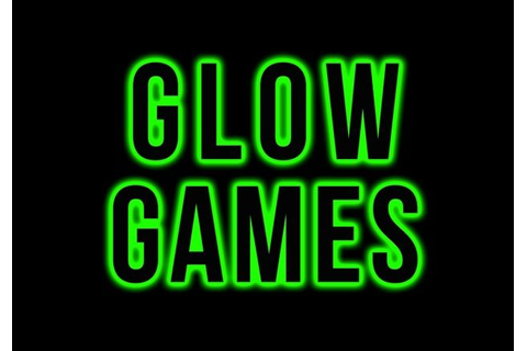 Tons of Glow Games | Dnow ideas | Pinterest