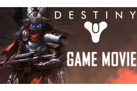 Destiny Game Movie (All Cutscenes) Story 1080p HD - YouTube