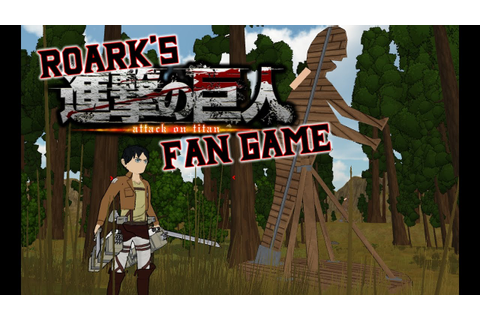 Indie Adventures - Roark's Attack on Titan Fan Game - YouTube