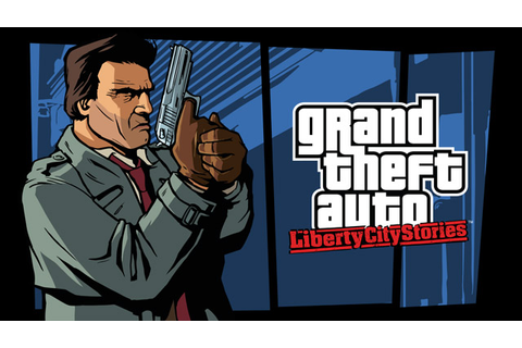 Grand Theft Auto: Liberty City Stories Now Available for ...