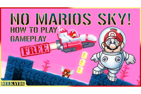 NO MARIOS SKY | FREE DOWNLOAD / GAMEPLAY! - YouTube