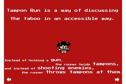 Tampon run is the best game that you've never played.