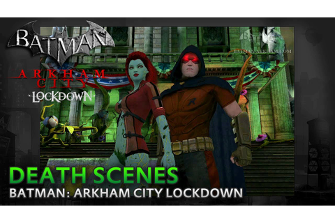 Batman: Arkham City Lockdown - Death Scenes - YouTube