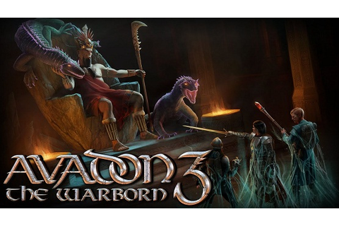 Avadon 3 The Warborn Game Free Download - Full Version ...