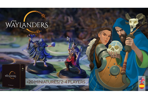 The Waylanders The Board Game in Kickstarter | WARGARAGE